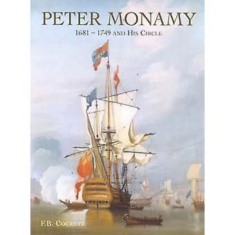 Peter Monamy 16811749 and His Circle by Cockett & Frank B.