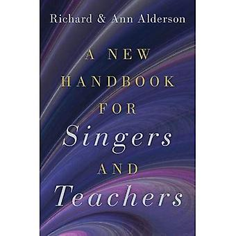 A New Handbook for Singers� and Teachers