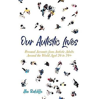 OUR LIVES WITH AUTISM