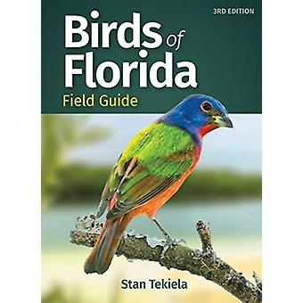 Birds of Florida Field Guide-tekijä: Tekiela & Stan
