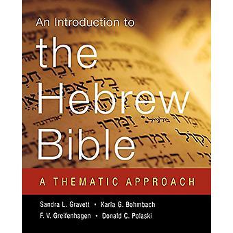 Johdanto heprealaista Raamattua - Sandra Lyn temaattinen lähestymistapa