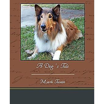 A Dog's Tale by Mark Twain - 9781438534497 Book