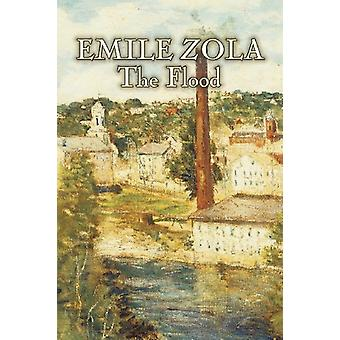 The Flood by Emile Zola - Fiction - Classics - Literary by Emile Zola