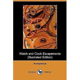 Watch And Clock Escapements (Illustrated Edition)