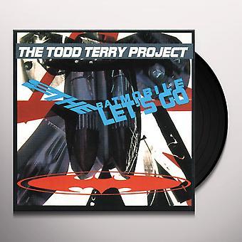 Todd Terry-projektet - Till Batmobilen Let's Go Vinyl