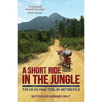 アントニア ・ BolingbrokeKent によるジャングルでショートライド