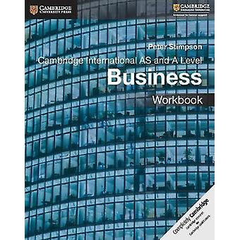 Cambridge International AS and A Level Business Workbook by Peter Sti