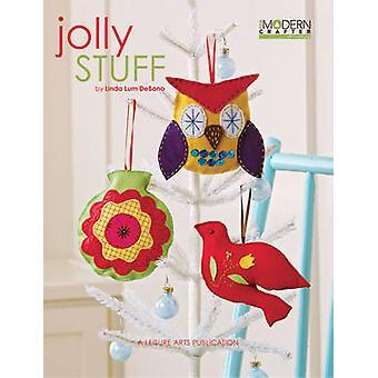 Modern Crafter - Jolly Stuff by Linda Lum DeBono - 9781601406781 Book