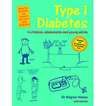 Type 1 Diabetes in Children - Adolescents and Young Adults (6th Revis