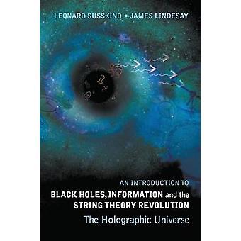 Un'introduzione ai buchi neri - informazioni e la teoria delle stringhe Re
