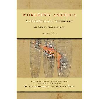 Worlding Amerika - een transnationale bloemlezing van korte verhalen Befor