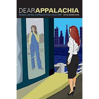 Kära Appalacherna - läsarna - identitet- och populärlitteratur sedan 1878