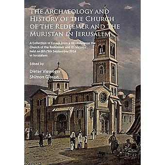 Arkeologi och historia av kyrkan Frälsaren och Mur