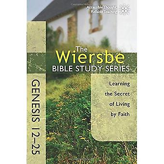 Genèse 12-25 (Wiersbe Bible Study Series)