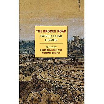 The Broken Road: Depuis les portes de fer au Mont Athos (Nyrb Classics)