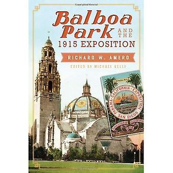 Balboa Park und die Exposition von 1915
