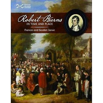 Robert Burns in Time and Place