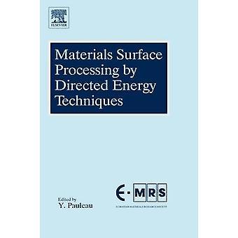 Materiaal oppervlak verwerking door gestuurde energietechnieken door Pauleau & Yves