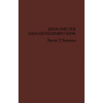 Japón y el Banco Asiático de desarrollo por Yasutomo & Dennis T.