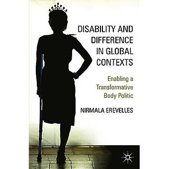 Disability and Difference in Global Contexts by Nirmala Erevelles