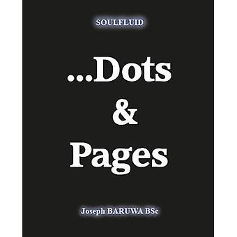 Soulfluid Dots and Pages by Baruwa & Joseph
