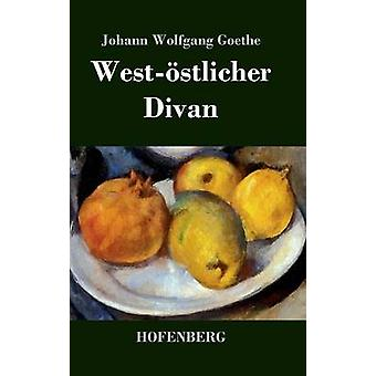 Weststlicher Divan di Goethe