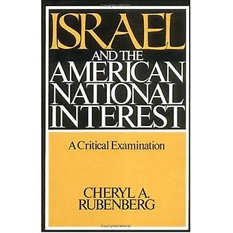 Israel and the American National Interest - A Critical Examination by