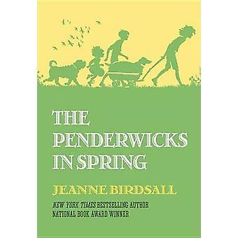 Penderwicks in Spring by Jeanne Birdsall - 9780375870774 Book