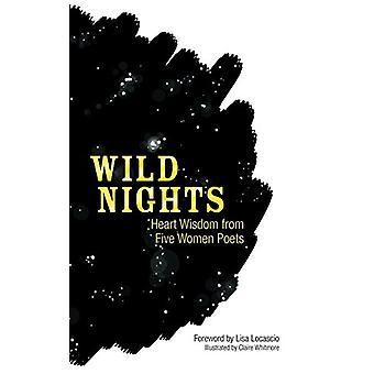 Wild Nights - Heart Wisdom from Five Women Poets by Sappho - 978048682