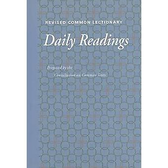 Revised Common Lectionary Daily Readings - Consultations on the Common