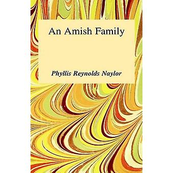 An Amish Family by Naylor - Phyllis Reynolds - 9780848801090 Book