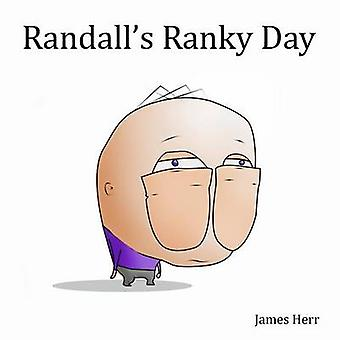 Randall's Ranky Day by James M Herr - 9780995070103 Book