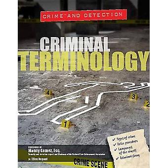Criminal Terminology by Ellen DuPont - 9781422234709 Book