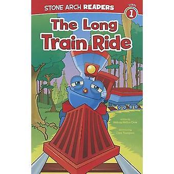 The Long Train Ride by Melinda Melton Crow - Chad Thompson - 97814342