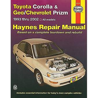 Toyota Corolla and Geo/Chevrolet Prizm - 1993 to 2002 (4th Revised edi
