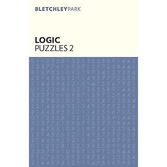 Bletchley Park Logic Puzzles - No. 2 by Arcturus Publishing - 97817882