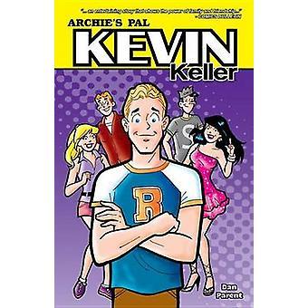 Kevin Keller by Dan Parent - 9781879794931 Book