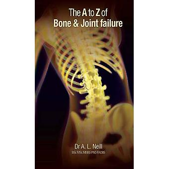 A to Z of Bone and Joint Failure by Amanda Neill - 9781921930034 Book
