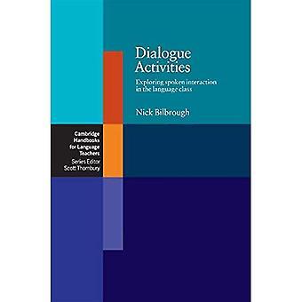 Attività di dialogo: Esplorare l'interazione parlata nella classe di lingua (Cambridge manuali per gli insegnanti di lingue): esplorare l'interazione parlata nella... (Cambridge manuali per gli insegnanti di lingua)