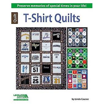 T-Shirt Quilts by Linda Causee - 9781464712395 Book