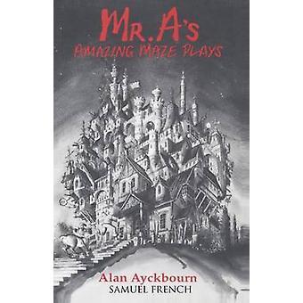 MR As Amazing Maze Plays by Ayckbourn & Alan