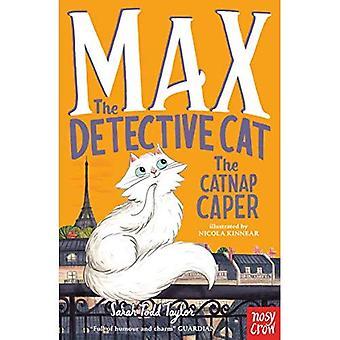 Max the Detective Cat: The� Catnap Caper