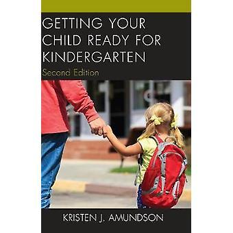 Valmistautuminen lapsesi päiväkodin Kristen J. Noora - 97