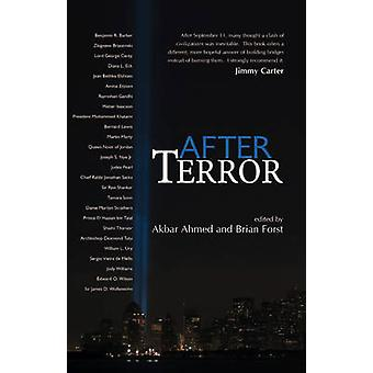 After Terror - Promoting Dialogue Among Civilizations by Akbar S. Ahme