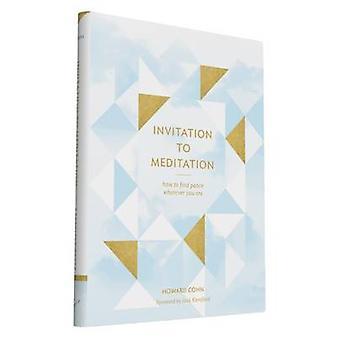 Invitation à la méditation par Howard Cohn