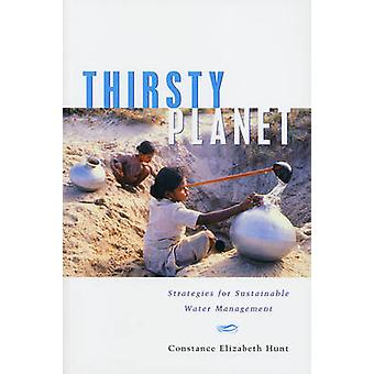 Thirsty Planet di Constance Elizabeth Hunt
