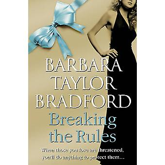 Breaking the Rules by Barbara Taylor Bradford - 9780007304097 Book