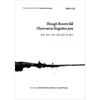 Though Flowers Fall I Have Never Forgotten You by Jeong Ho-Seung - 97