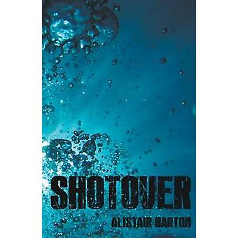 Shotover by Barton & Alistair