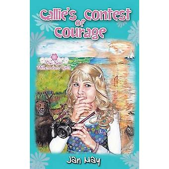 Callies Contest of Courage by May & Jan